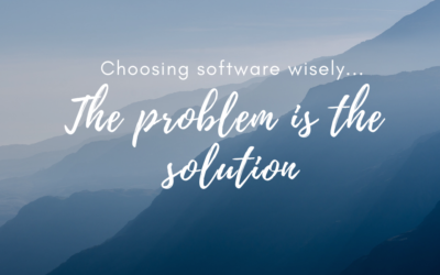The Problem is the Solution: Choosing software