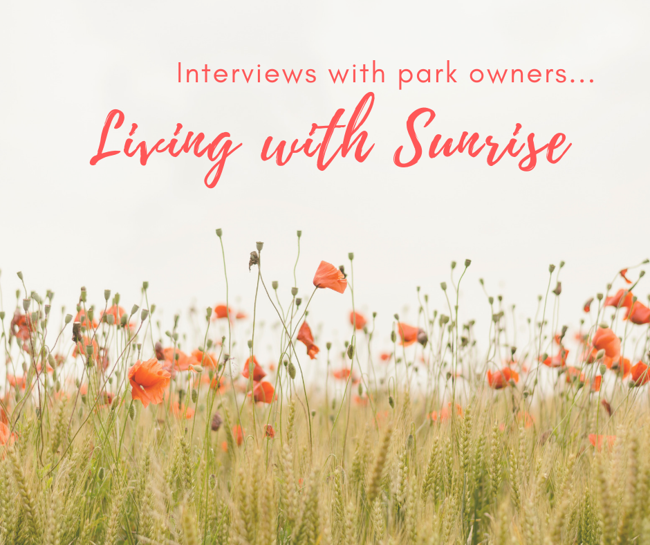 Living with Sunrise: Park Owner Interviews